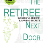 The retiree next door could be you
